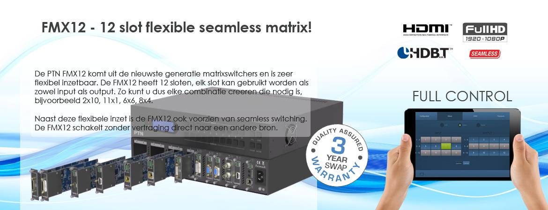 FMX12 flexibele full HD matrix met seamless swichting
